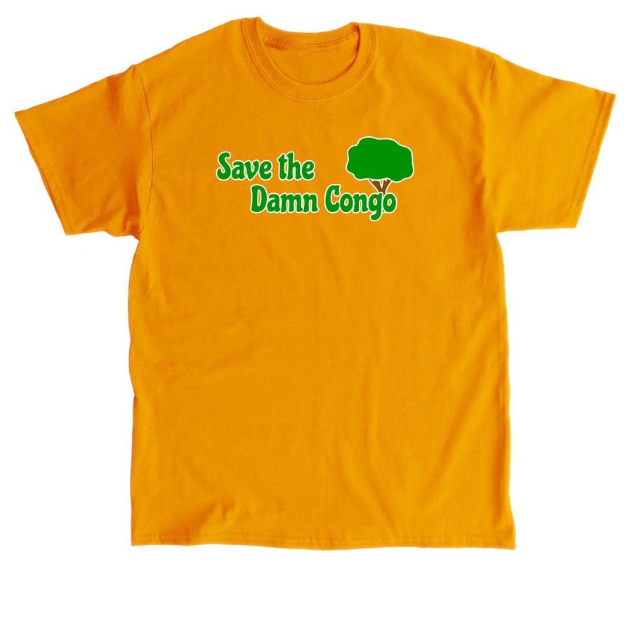 Save the Damn Congo Shirt - Gold