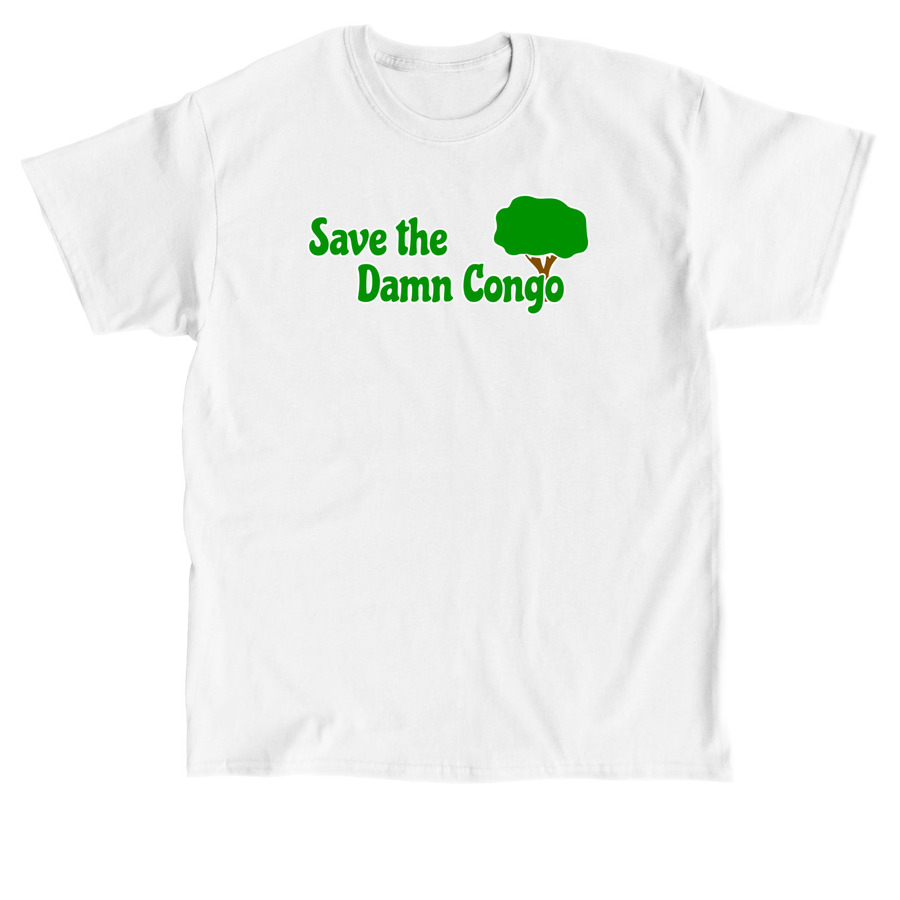 Save the Damn Congo Shirt - White